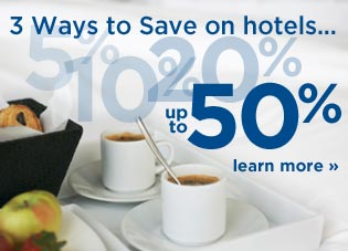 3 ways to save on hotels... up to 50%. Learn more.